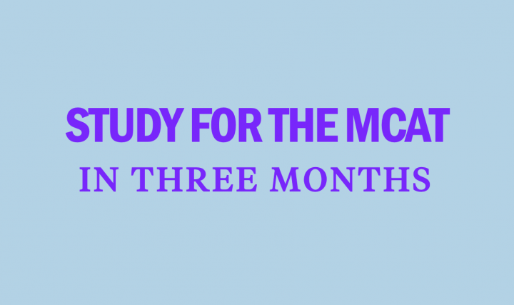 How to Study for MCAT: 6 Tips and Tricks